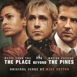 8. The Place Beyond the Pines