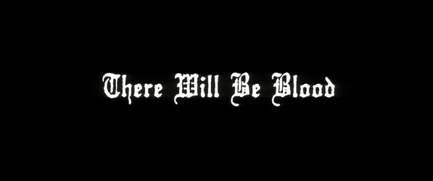 There_Will_Be_Blood_1-1024x429